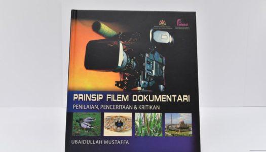 Prinsip Filem Dokumentari: Penilaian, Penceritaan & Kritikan