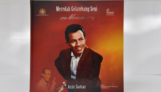 Meredah Gelombang Seni : Sebuah Memoir Aziz Sattar