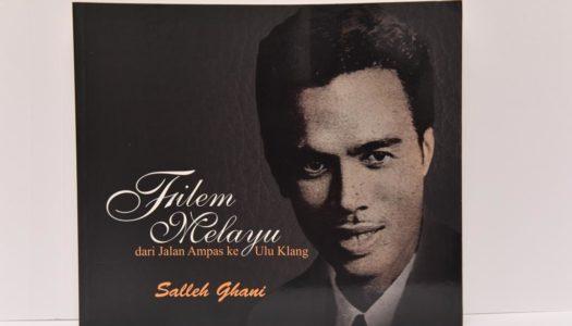 Filem Melayu-Dari Jalan Ampas Ke Ulu Kelang