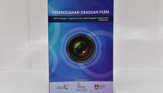 Keberkesanan Graduan Filem Lepasan IPTA/IPTS Di Malaysia