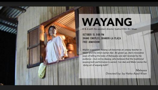 AWARD WINNING 'WAYANG' & 'JAGAT' FEATURED AT TINGIN ASEAN FILM FESTIVAL 2017