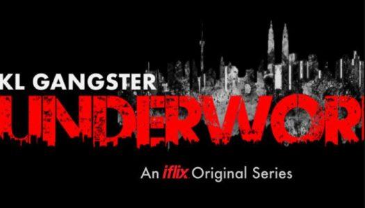 IFLIX Is Creating its First Ever Original Drama Series; KL Gangster: Underworld