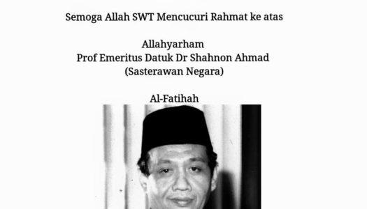 SALAM TAKZIAH KEPADA KELUARGA ALLAHYARHAM SASTERAWAN NEGARA PROF. EMERITUS DATUK DR. SHAHNON AHMAD