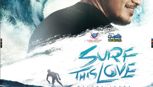 SURF THIS LOVE GELORA JUARA – 22 FEBRUARI 2018