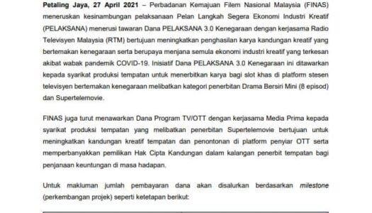 FINAS MENAWARKAN DANA PELAKSANA 3.0 KENEGARAAN DENGAN KERJASAMA RADIO TELEVISYEN MALAYSIA (RTM) DAN DANA PROGRAM TV/OTT DENGAN KERJASAMA MEDIA PRIMA KEPADA SYARIKAT PRODUKSI TEMPATAN