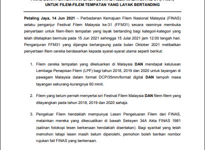FINAS BUKA PENYERTAAN BAGI FESTIVAL FILEM MALAYSIA KE-31 (FFM31) UNTUK FILEM-FILEM YANG LAYAK BERTANDING